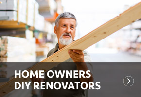 Home Owners & DIY Renovators